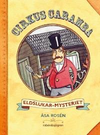 Cirkus Caramba - Eldslukar-mysteriet