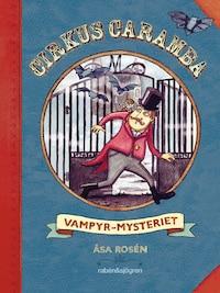 Cirkus Caramba - Vampyr-mysteriet