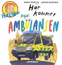 Halvan - Här kommer nya ambulansen