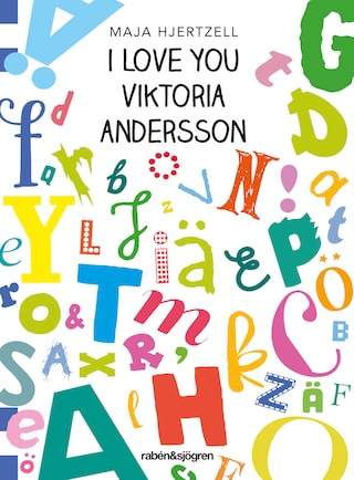 I love you Viktoria Andersson