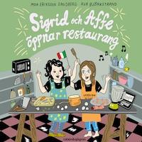 Sigrid och Affe öppnar restaurang