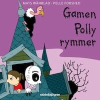 Familjen Monstersson 4 – Gamen Polly rymmer