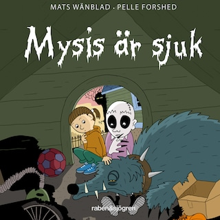 Familjen Monstersson 7 – Mysis är sjuk