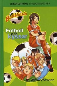 Fotboll och kyssar