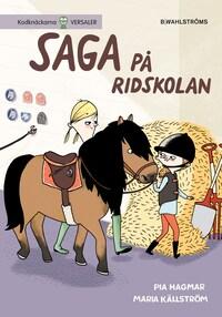 Saga och Max 2 - Saga på ridskolan