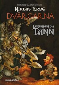 Legenden om Tann 9 - Dvärgarna