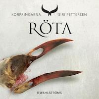 Korpringarna 2 - Röta