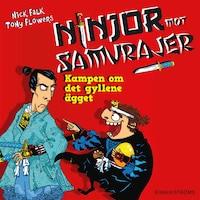 Ninjor mot samurajer 1 - Kampen om det gyllene ägget