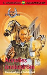 Stall Silverlyckan del 1 - Annelies önskedröm