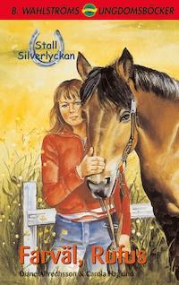 Stall Silverlyckan del 2 - Farväl Rufus