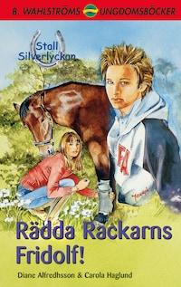 Stall Silverlyckan del 3 - Rädda Rackarns Fridolf
