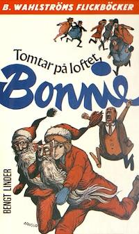 Bonnie 5 - Tomtar på loftet, Bonnie