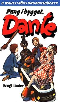Dante 23 - Pang i bygget, Dante
