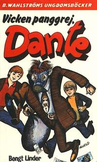 Dante 24 - Vicken panggrej, Dante
