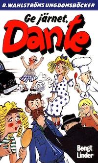 Dante 31 - Ge järnet, Dante