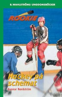 Rookie 3 - Hockey på schemat