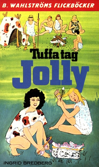 Tuffa tag, Jolly