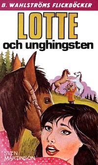 Lotte och unghingsten