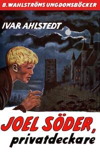Joel Söder, privatdeckare