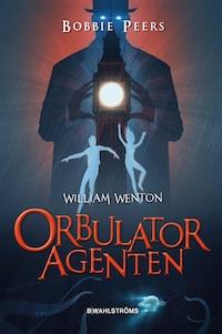 William Wenton 3 - Orbulatoragenten