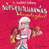 Superbitcharna 4 - Superbitcharnas hemlighet