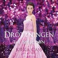 The Selection 5 - Drottningen