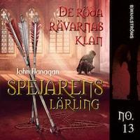 Spejarens lärling 13 - De röda rävarnas klan