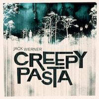 Creepypasta av Jack Werner
