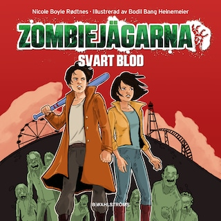 Zombiejägarna 1 – Svart blod