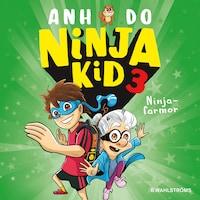 Ninja Kid 3 – Ninjafarmor