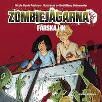 Zombiejägarna 3 – Färska lik