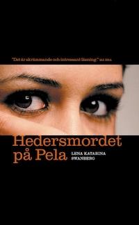 Hedersmordet på Pela : Lillasystern berättar
