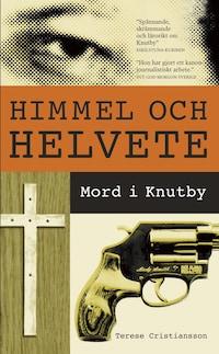 Himmel och helvete : Mord i Knutby