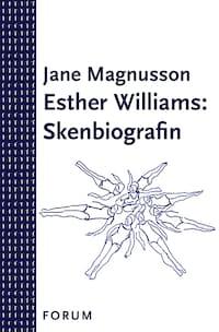 Esther Williams: Skenbiografin