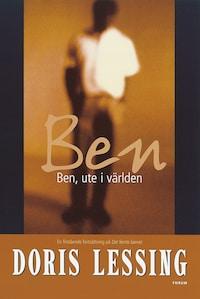Ben, ute i världen