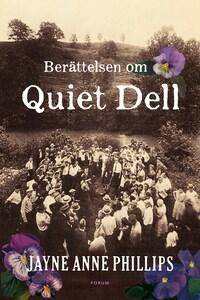 Historien om Quiet Dell