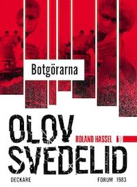 Botgörarna : En Roland Hassel-thriller