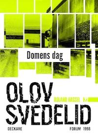 Domens dag : En Roland Hassel-thriller