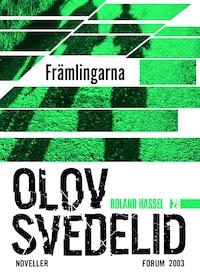 Främlingarna : En Roland Hassel-thriller