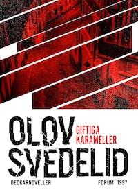 Giftiga karameller : Noveller