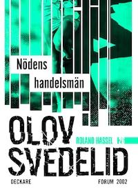 Nödens handelsmän : En Roland Hassel-thriller