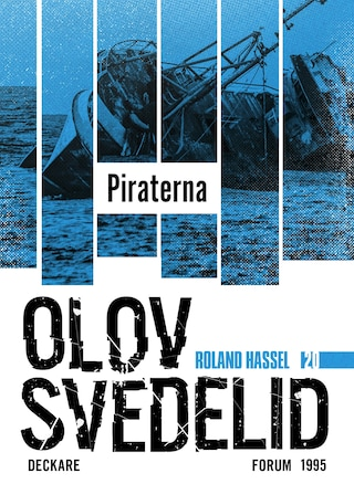 Piraterna : En Roland Hassel-thriller