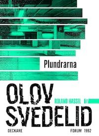 Plundrarna : En Roland Hassel-thriller