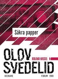 Säkra papper : En Roland Hassel-thriller