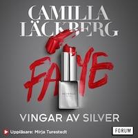 Vingar av Silver av Camilla Läckberg