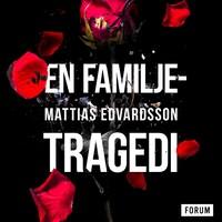 En familjetragedi