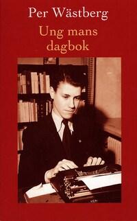 Ung mans dagbok : Från tolv till sexton år : 1946-1950