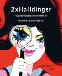 2 x Halldinger