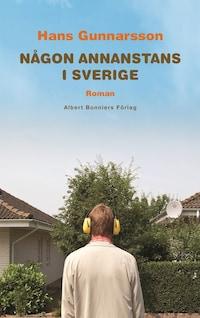 Någon annanstans i Sverige