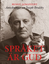 Språket är gud : anteckningar om Joseph Brodsky